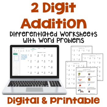 2 Digit Addition Worksheets with Word Problems (3 Levels)