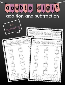 Double Digit Addition and Subtraction, 10 More and 10 Less