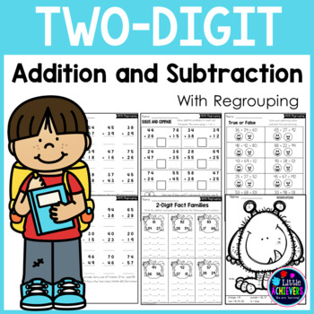 2 Digit Addition and Subtraction With Regrouping Worksheets