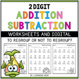 2 Digit Addition Subtraction With Without Regrouping Worksheets Google Slides