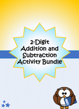 2-Digit Addition and Subtraction Activity Bundle (With and Without Regrouping)