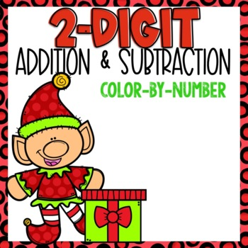 2 Digit Addition and Subtraction Color-By-Number Christmas Themed