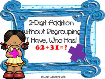 2-Digit Addition and Subtraction I Have Who Has Activities