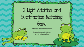2 Digit Addition and Subtraction Matching Game