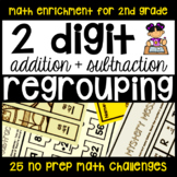 2-Digit Addition and Subtraction Regrouping 25 NO PREP Enrichment Printables