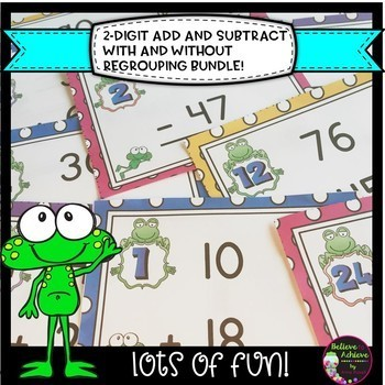 2-Digit Addition and Subtraction WITH & WITHOUT Regrouping Bundle (Frogs)
