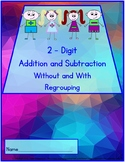 2-Digit Addition and Subtraction Without and With Regrouping Worksheets