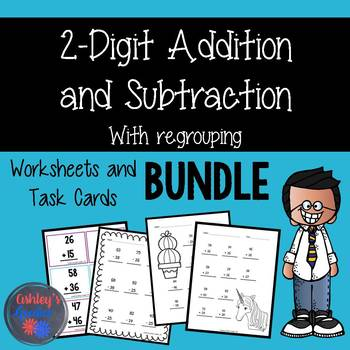 2-Digit Addition and Subtraction Worksheets and Task Cards w/Regrouping BUNDLE!