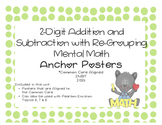 2-Digit Addition and Subtraction with Regrouping and Mental Math Anchor Posters