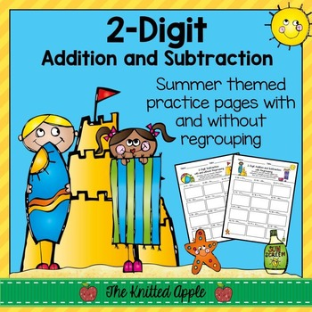 2-Digit Addition and Subtraction with and without Regrouping {Summer Theme}