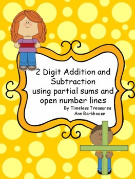 2 Digit Addition and Subtraction with partial sums and number lines