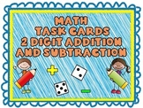 2 Digit Addition and Subtractions Task Cards