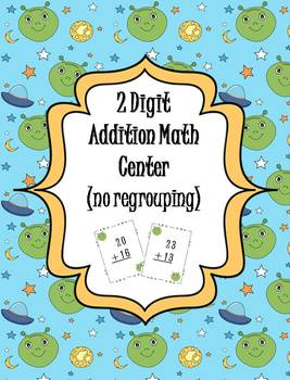 2 Digit Addition (no regrouping) Math Center - alien theme