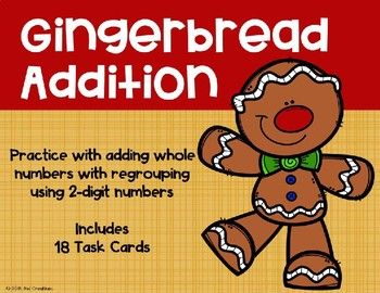2 Digit Addition with Regrouping {Christmas - Gingerbread}