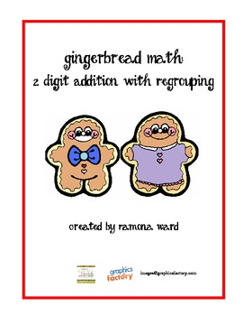 2 Digit Addition with Regrouping Gingerbread Math
