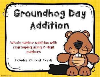 2 Digit Addition with Regrouping {Groundhog Day Theme}