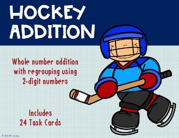 2 Digit Addition with Regrouping {Hockey}