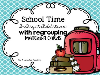 2-Digit Addition with Regrouping {Matching Cards}