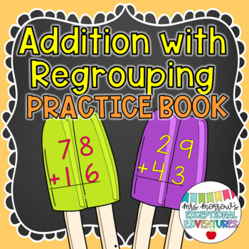 2-Digit Addition with Regrouping Practice Book {GREAT for Beginners}