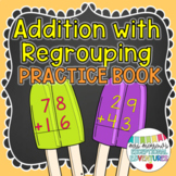 2-Digit Addition with Regrouping Practice Book {GREAT for
