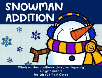 2 Digit Addition with Regrouping {Snowman}