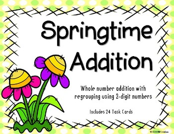2 Digit Addition with Regrouping {Springtime}