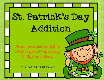 2 Digit Addition with Regrouping {St. Patrick's Day}