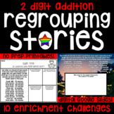 2 Digit Addition with Regrouping Stories - 10 Math Enrichm