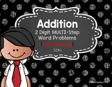 2 Digit Addition with Regrouping Word Problems