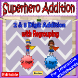 2 Digit Addition with Regrouping and 3 Digit Addition with