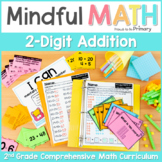 2-Digit Addition (with and without regrouping) Second Grade Mindful Math