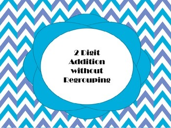 2 Digit Addition without Regrouping Center Activity