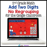 2 Digit Addition without Regrouping for the Google Classroom