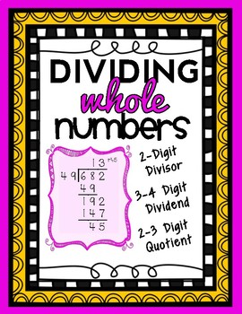 2-Digit Division: 2-Digit Divisors, 3 and 4-Digit Dividends, Guided Notes & Quiz