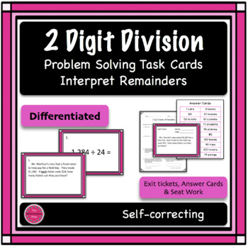 2 Digit Division Differentiated Word Problem Task Cards, Interpret Remainders