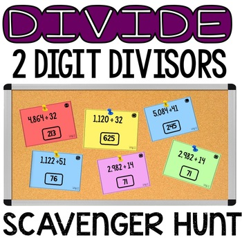 2 Digit Divisor Division Scavenger Hunt TEKS 5.3C CCSS 5.NBT.6