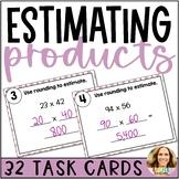 2-Digit Multiplication: Estimating Products Task Cards
