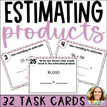2-Digit Multiplication: Estimating Products Task Cards