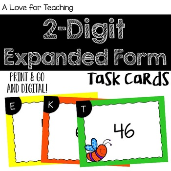 2 Digit Expanded Form Task Cards {Print & Go+ Digital}