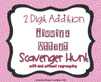 2 Digit Missing Addend Scavenger Hunt (with and without re