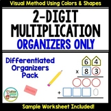 2 Digit Multiplication Differentiated Organizers Only Set