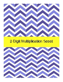 2-Digit Multiplication Scoot