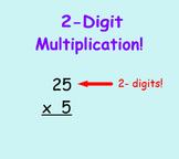 2-Digit Multiplication SmartBoard Lesson