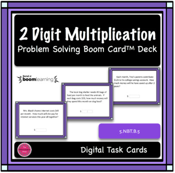2 Digit Multiplication Word Problem Digital Boom Card Deck