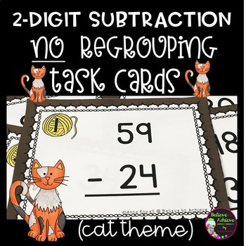 2-Digit Subtraction NO Regrouping Task Cards (Cat Theme)