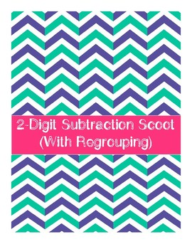 2-Digit Subtraction Scoot with Regrouping