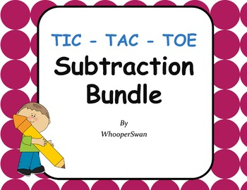 Subtraction Tic-Tac-Toe Bundle