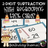 2-Digit Subtraction WITH Regrouping Task Cards (Birthday Theme)