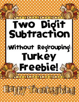 2-Digit Subtraction (Without Regrouping) Turkey Day Freebie