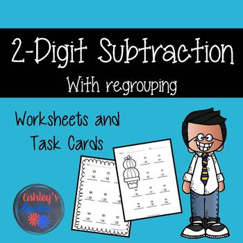 2-Digit Subtraction Worksheets and Task Cards with Regrouping